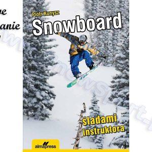 Snowboard. Śladami instruktora najtaniej