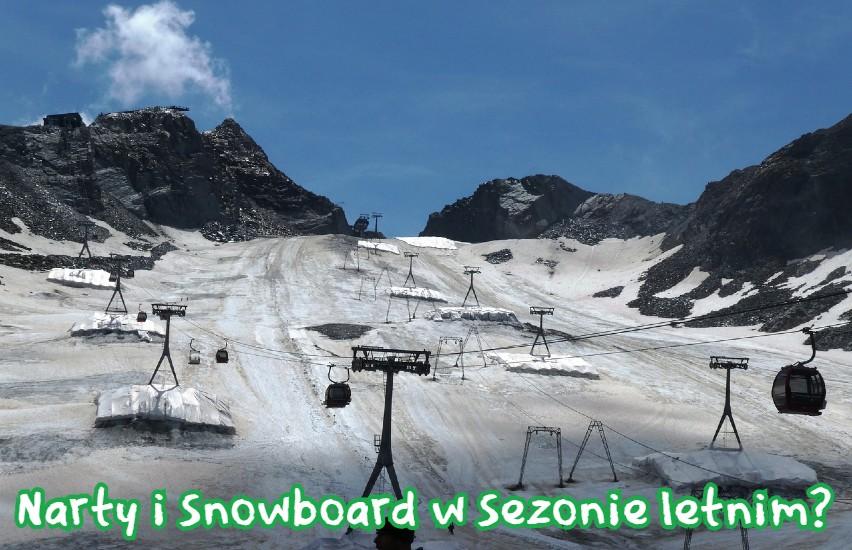 narty i snowboard latem