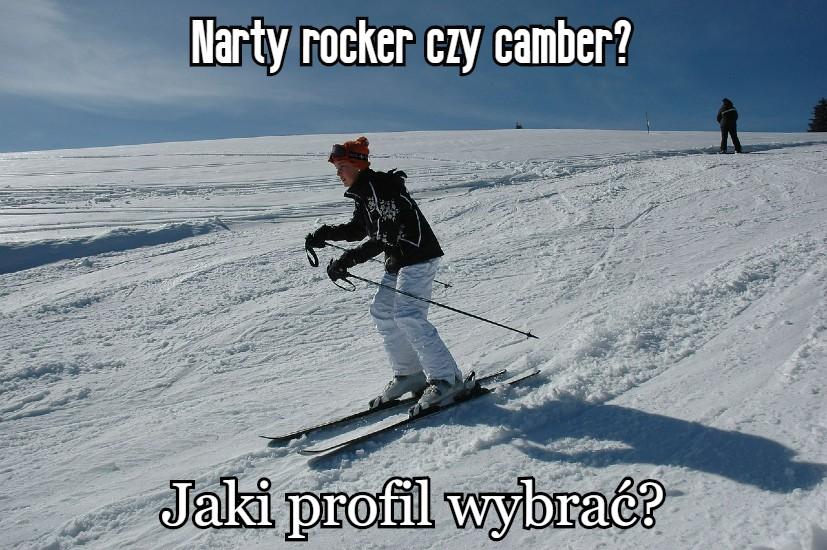 narty rocker czy camber