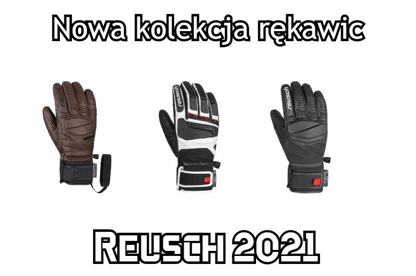 rękawice Reusch 2021