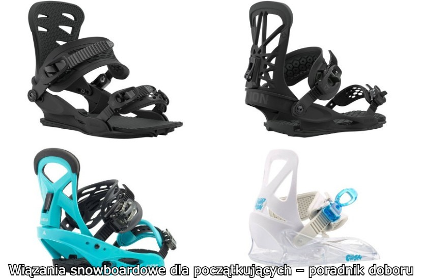 wiązania snowboardowe dla początkujących