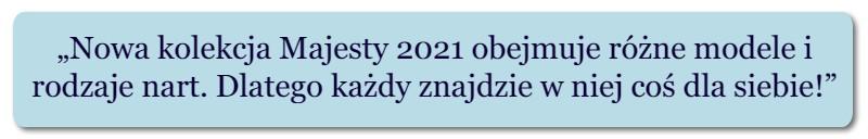 narty Majesty 2021